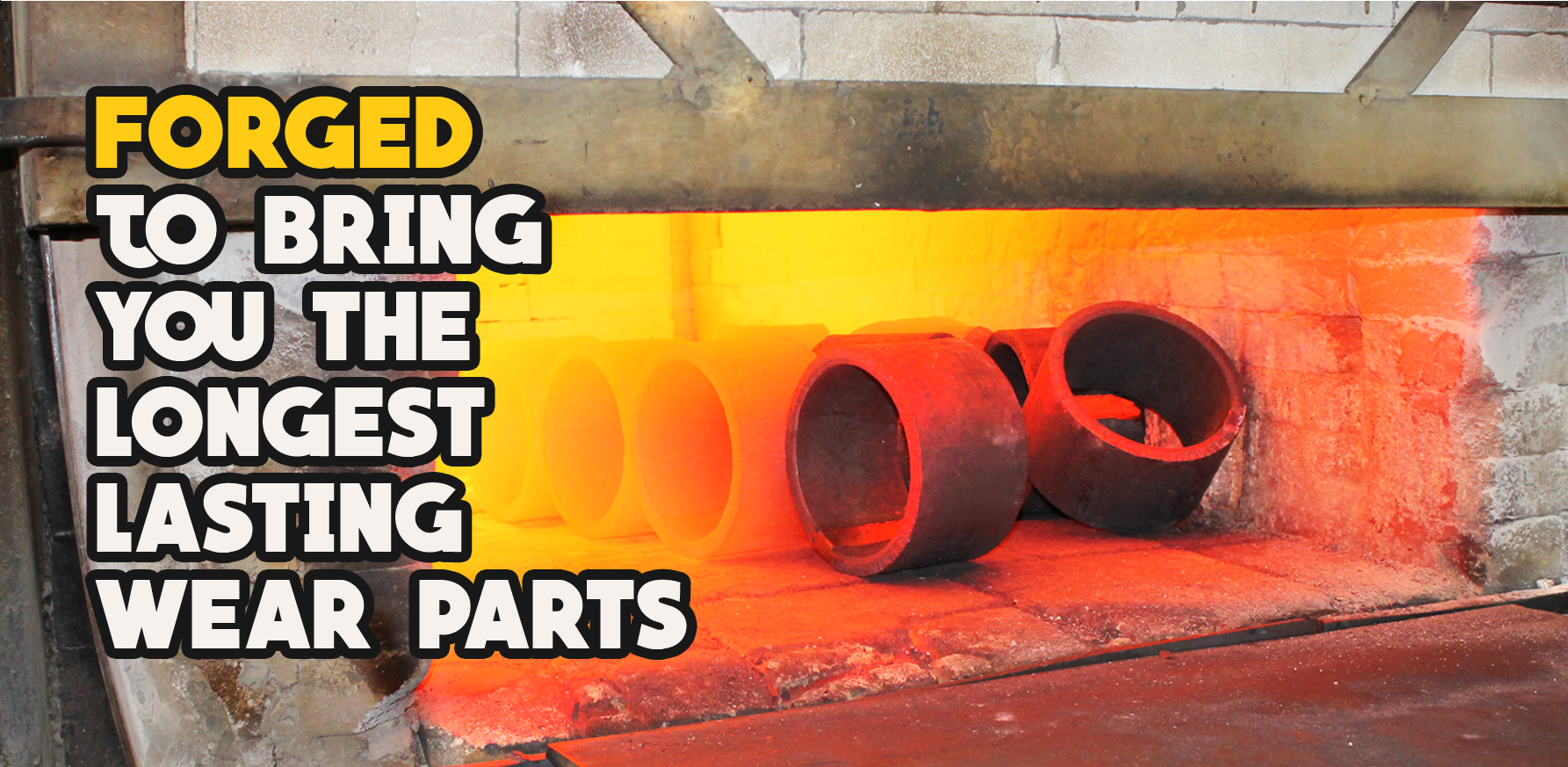 Forged to Bring You the Longest Last Wear Parts by Wescott Steel